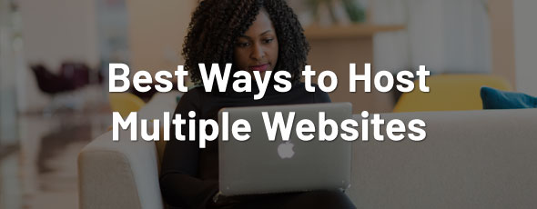 best-ways-host-multiple-websites
