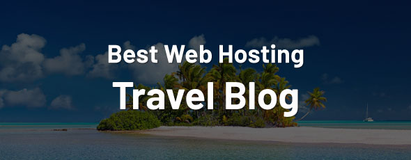 best-web-hosting-travel-blog